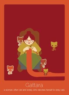 14. Gattara (italiano) Una mujer, a menudo vieja y solitaria, que dedica su vida a los gatos callejeros.