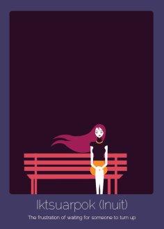 16. Iktsuarpok (inuit) La frustración de esperar a alguien.